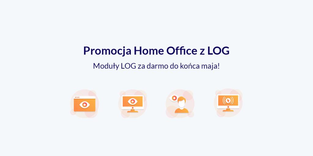 Promocja home office z LOG
